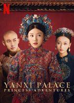 Affiche Yanxi Palace : Princess Adventures