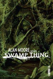 Couverture Alan Moore présente Swamp Thing, tome 2