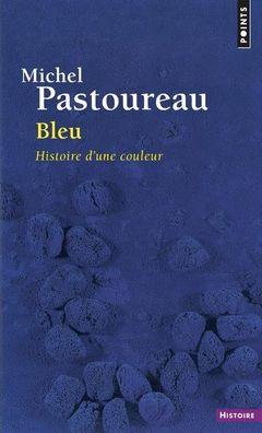 Couverture Bleu - Histoire d'une couleur