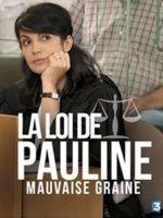 Affiche La Loi de Pauline