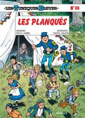 Couverture Les Planqués - Les Tuniques bleues, tome 38