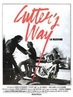 Affiche Cutter's Way - La Blessure