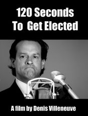 Affiche 120 Seconds to Get Elected