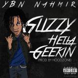 Pochette Glizzy Hella Geekin (Single)