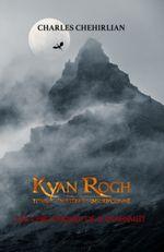 Couverture Kyan Rogh, tome 1 : L'artefact insoupçonné