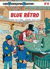Couverture Blue Rétro - Les Tuniques bleues, tome 18