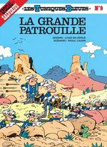 Couverture La Grande Patrouille - Les Tuniques bleues, tome 9