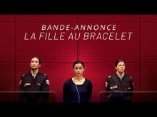 Video de La Fille au bracelet