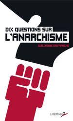 Couverture Dix questions sur l'anarchisme