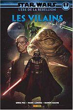 Couverture Star Wars - L'ère de la rébellion : Les Vilains