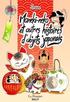 Couverture Maneki-neko et autres histoires d'objets japonais