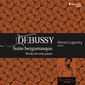 Pochette Suite bergamasque / Works for Solo Piano