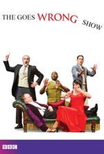 Affiche The Goes Wrong Show