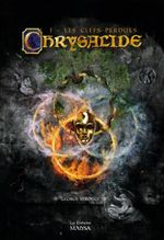 Couverture Chrysalide Tome 1 - Les Clefs perdues