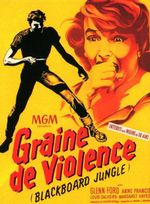 Affiche Graine de violence