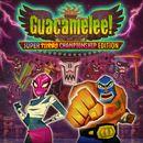 Jaquette Guacamelee! Super Turbo Championship Edition