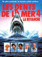Affiche Les Dents de la mer 4 : La Revanche