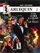 Couverture L'As, le roi, la dame et le valet - Arlequin, tome 2