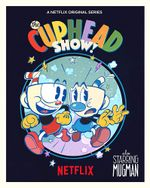 Affiche The Cuphead Show!