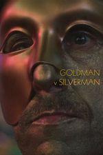 Affiche Goldman v Silverman