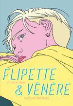 Couverture Flipette et Vénère