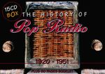 Pochette The History of Pop Radio: 1920–1951