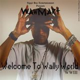 Pochette Welcome to Wally World WWIII (EP)