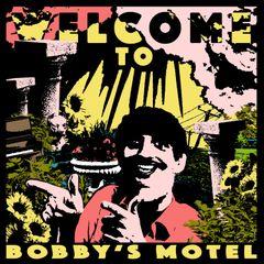 Pochette Welcome to Bobby's Motel
