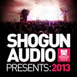 Pochette Shogun Audio Presents: 2013