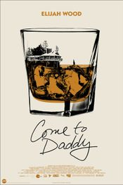 Affiche Come to Daddy