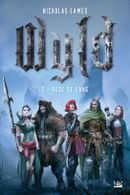 Couverture Rose de sang Wyld tome 2