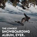 Pochette The Longest Snowboarding Album, Ever.