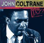Pochette Ken Burns Jazz: Definitive John Coltrane