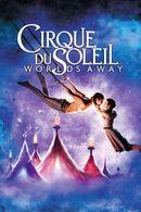 Affiche Cirque du Soleil : Le Voyage imaginaire 3D