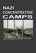 Affiche Les camps de concentration nazis