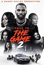 Affiche True to the Game 2