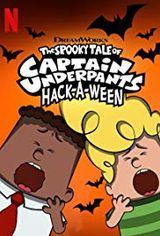 Affiche Capitaine Superslip et le conte terrifiant du Trompe-Loween