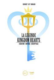 Couverture La Légende Kingdom Hearts - Tome 1 - Création. Le royaume du coeur