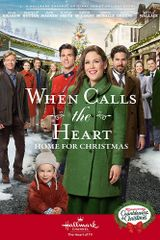 Affiche When Calls the Heart: Home for Christmas