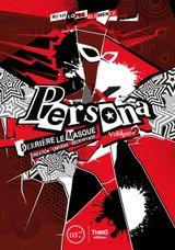Couverture Persona : Derrière le masque - Volume 2