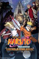 Affiche Naruto : La Légende de la pierre de Guélel