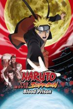 Affiche Naruto Shippuden : La Prison de sang