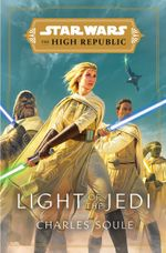 Couverture Light of the Jedi – Star Wars, The High Republic