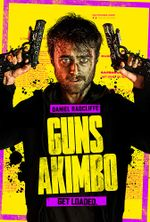 Affiche Guns Akimbo