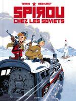 Couverture Spirou chez les Soviets - Une aventure de Spirou et Fantasio, tome 17