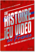 Couverture Une histoire du jeu vidéo en France