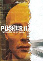 Affiche Pusher II : Du sang sur les mains