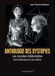 Couverture Anthologie des dystopies