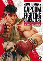 Couverture How to Make Capcom Fighting Characters