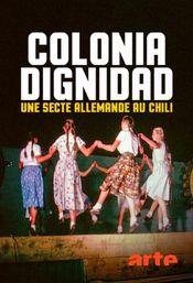 Affiche Colonia Dignidad - Une secte allemande au Chili